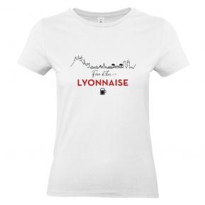 T-shirt Fière d'être Lyonnaise
