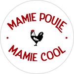 Mamie Poule / Cool